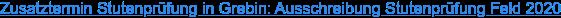 Zusatztermin Stutenprüfung in Grebin: Ausschreibung Stutenprüfung Feld 2020