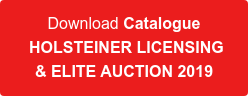 Download Catalogue HOLSTEINER LICENSING  & ELITE AUCTION 2019