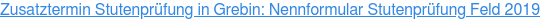 Zusatztermin Stutenprüfung in Grebin: Nennformular Stutenprüfung Feld 2019