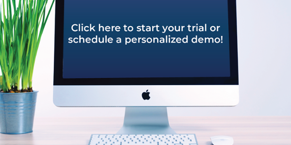 click here to start your trial or schedule a personalized demo!