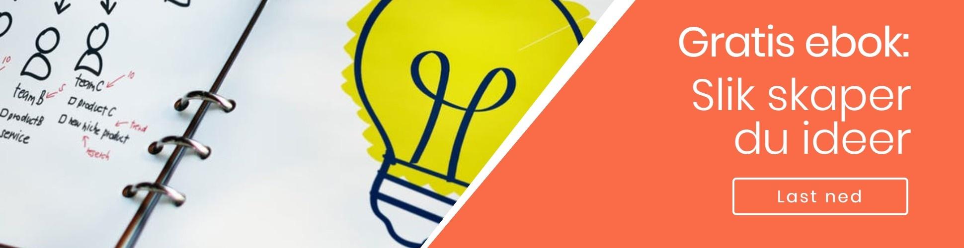 Last ned e-bok - Slik skapes ideer. Vår velprøvde snarvei til gode ideer.