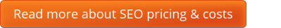 Read more about SEO pricing & costs