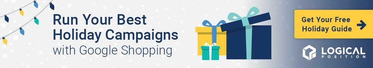 Free Guide: Run Your Best Holiday Campaigns with Google Shopping