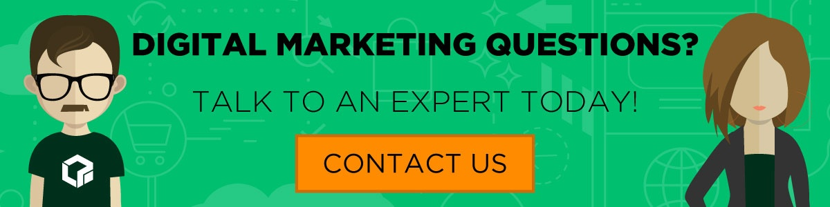 Digital marketing questions? Contact us today!