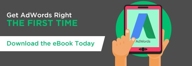 Get AdWords right the first time.  Download the Free ebook today