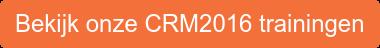 Bekijk onze CRM2016 trainingen