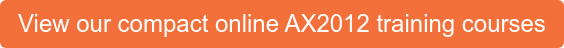 View our compact online AX2012 training courses