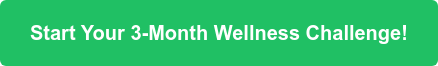Start Your 3-Month Wellness Challenge!