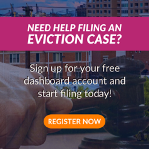 Need help filing an eviction case? Get your FREE account and start filing today!