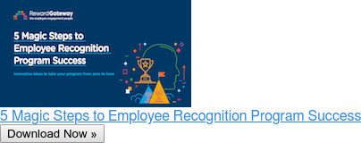 5 Magic Steps to Employee Recognition Program Success Download Now »