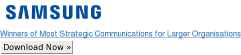 Winners of Most Strategic Communications for Larger Organisations Download Now »
