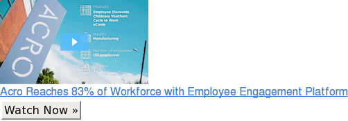 Acro Reaches 83% of Workforce with Employee Engagement Platform Watch Now »