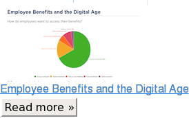 Employee Benefits and the Digital Age Read more