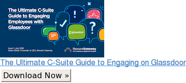 The Ultimate C-Suite Guide to Engaging on Glassdoor Download Now »