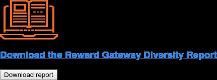 Downloadthe Reward Gateway DiversityReport Download report