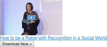 How to be a Rebel with Recognition in a Social World Download Now »