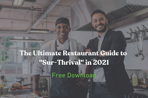 FREE Download: The Ultimate Restaurant Guide to Sur-Thrival in 2021