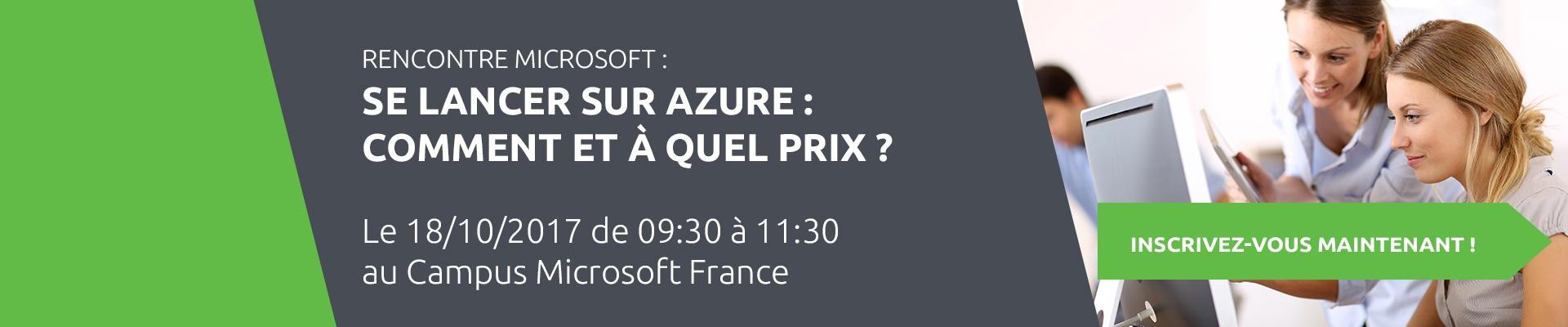 Rencontre Microsoft : SE LANCER SUR AZURE