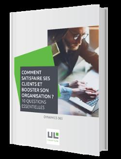 Livre Blanc Upper-Link - Dynamics 365 - Satisfaire les clients - Booster son organisation