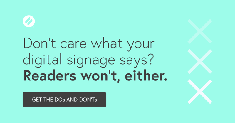 Digital Signage Do's and Don'ts