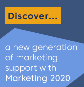 Discover a new generation of marketing support with Marketing 2020