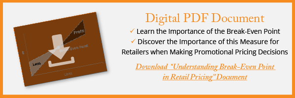 """Complimentary PDF to """"Understanding Break-Even Point in Retail Pricing"""" from Category Management Knowledge Group"""
