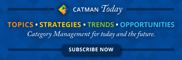 Subscribe to CatMan Today for Topics, Strategies, Trends and opportunities in Category Management for today and for the future.