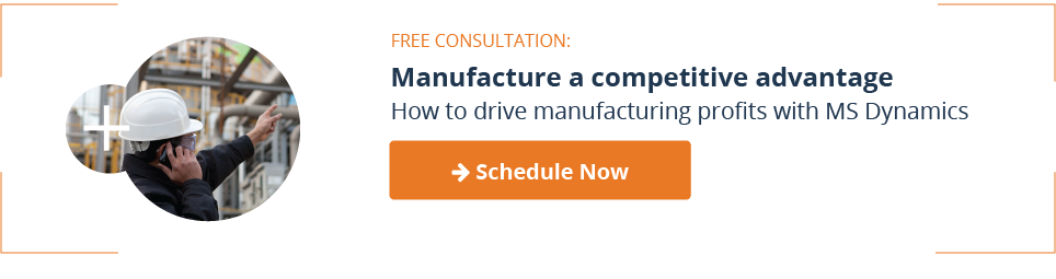 Free Consultation: Manufacture a competitive advantage How to drive manufacturing profits with MS Dynamics → Schedule Now <>