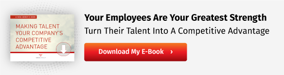 Making Talent Your Company's Competitive Advantage