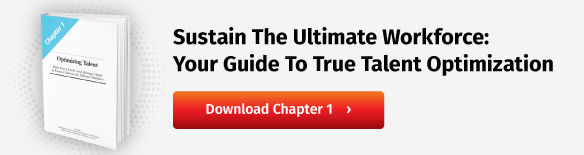 Sustain The Ultimate Workforce: Your Guide To True Talent Optimization