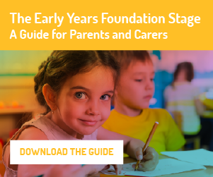The Early Years Foundation Stage: a guide for parents and carers