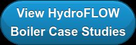 View HydroFLOW Boiler Case Studies