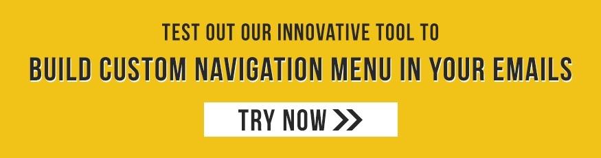 Build Custom Navigation Menu for Your Emails using our innovative tool
