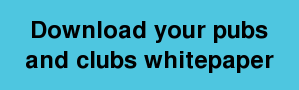 Download your pubs and clubs whitepaper