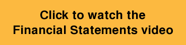 Click to watch the Financial Statements video