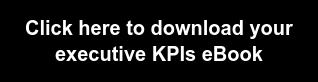 Click here to download your executive KPIs eBook