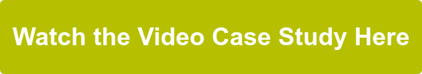 Watch the Video Case Study Here