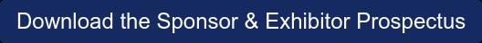 Download the Sponsor & Exhibitor Prospectus