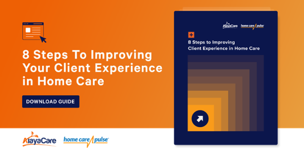 8 steps to improving your client experience in home care CTA