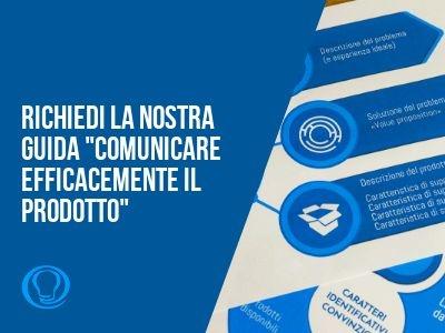 Come comunicare efficacemente il prodotto - value proposition e concept