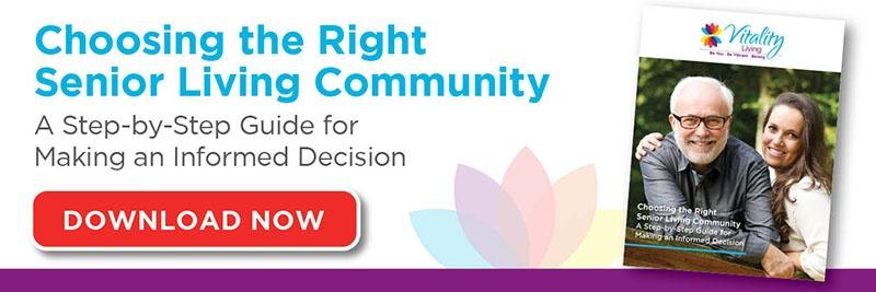 Choosing the right senior living community