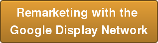 Remarketing with the  Google Display Network