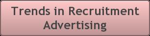 Trends in Recruitment Advertising