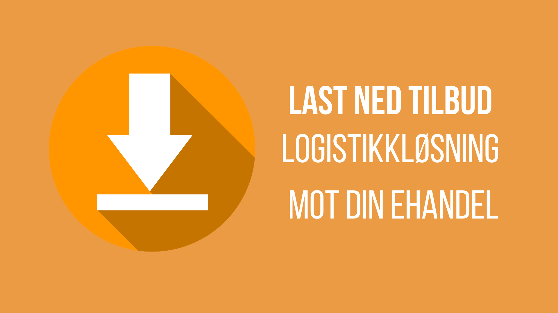 tilbud på logistikkløsning til e-handel