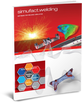 Simufact Welding whitepaper why this is the software for welding simulation