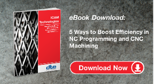 5 ways to boost efficiency for NC Programming and CNC