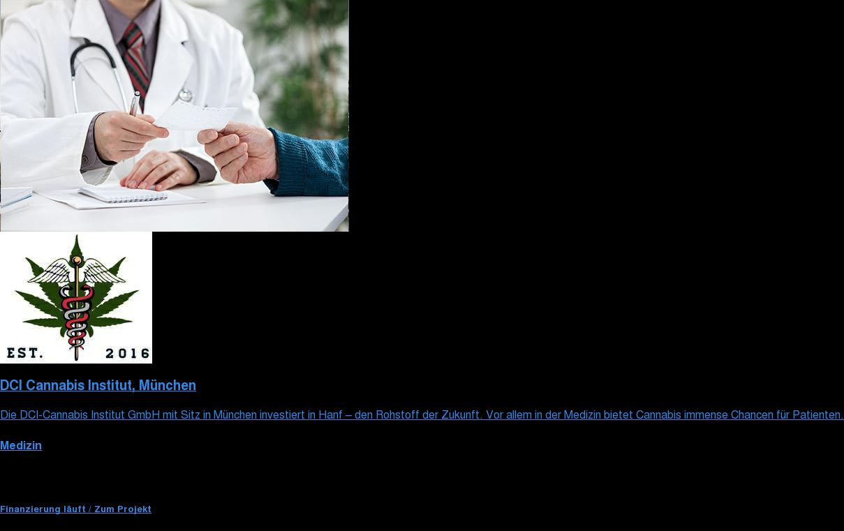 <https://www.transvendo.de/dci>  DCI Cannabis Institut München  Die DCI-Cannabis Institut GmbH mit Sitz in München investiert in Hanf – den  Rohstoff der Zukunft. Vor allem in der Medizin bietet Cannabis immense Chancen  für Patienten.  Medizin  Fundingsumme 1.000.000 € Investmentart Nachrang  Startet bald