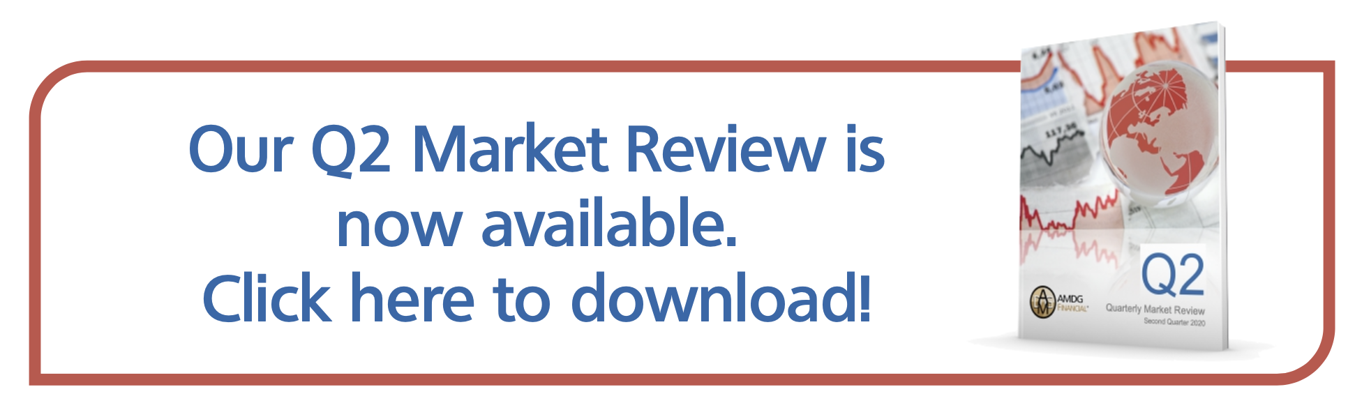 AMDG Financial's Q2 2020 Market Review is Available!