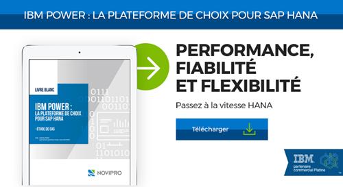 IBM Power : La plateforme de choix pour SAP HANA