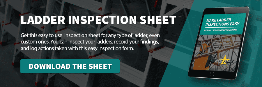 Get a ladder inspection sheet